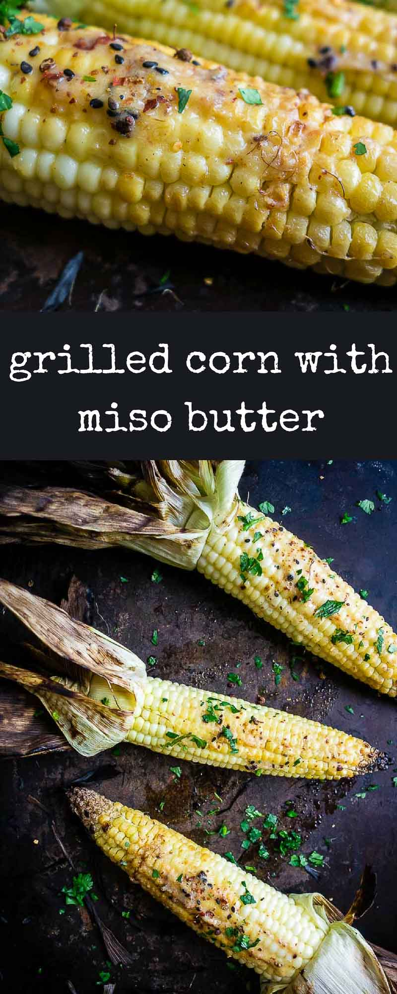 This simple roasted corn is slathered in a homemade miso butter with zesty Japanese togarashi seasoning for the perfect umami kissed flavor.how to grill corn on the cob | miso butter corn | togarashi seasoning | grilled miso corn | grilled corn with togarashi butter | spicy grilled corn | easy grilled corn | corn grilled in husks | miso grilled corn | grilled corn with miso butter | best grilled corn | 10 minute grilled corn